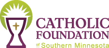 Catholic Foundation of Southern Minnesota - formerly Diocese of Winona Foundation